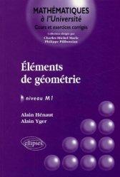 Dernières parutions dans Mathématiques à l'Université, Éléments de géométrie Niveau M1