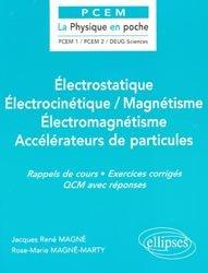 Souvent acheté avec Physique, le Électrostatique-  Électrocinétique / Magnétisme - Électromagnétisme - Accélérateurs de particules