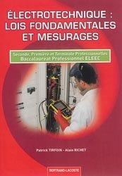 Souvent acheté avec Mémotech Maintenance des matériels, le Électrotechnique : Lois fondamentales et Mesurages