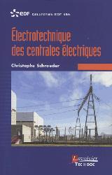 Dernières parutions sur Electricité - Electrotechnique, Électrotechnique des centrales électriques