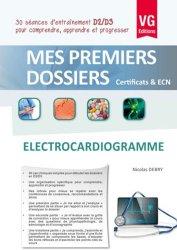 Dernières parutions dans Mes premiers dossiers, Electrocardiogramme