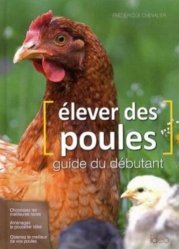 Souvent acheté avec Elever des poules, c'est facile !, le Elever des poules