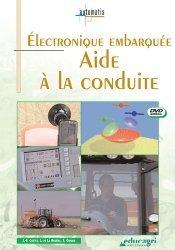 Souvent acheté avec Agroéquipements Les fonctions automatiques des transmisissions, le Électronique embarquée Aide à la conduite