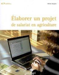 Souvent acheté avec La présentation du rapport de stage, le Élaborer un projet de salariat en agriculture