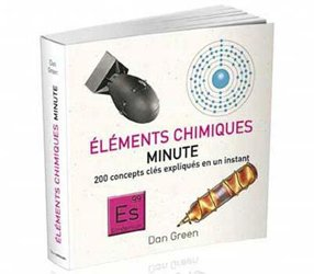 Dernières parutions sur Chimie et culture, Eléments chimiques minute
