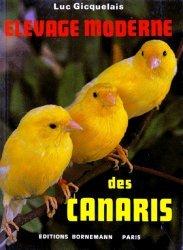 Souvent acheté avec Les Canaris, le Élevage moderne des canaris