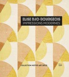 Dernières parutions sur Art textile, Elise Djo-Bourgeois. Impressions modernes