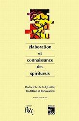 Dernières parutions sur Industrie des boissons, Elaboration et connaissance des spiritueux
