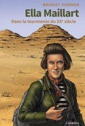 Dernières parutions sur Récits de voyages-explorateurs, Ella Maillart