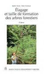 Souvent acheté avec Les chênes sessile et pédonculé, le Élagage et taille de formation des arbres forestiers