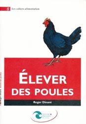 Souvent acheté avec Luzerne, le Élever des poules