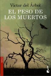 Dernières parutions sur Policier et thriller, El peso de los muertos