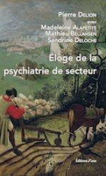 Dernières parutions sur Psychiatrie, Éloge de la psychiatrie de secteur