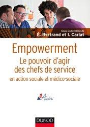 Dernières parutions dans Guides Santé Social, Empowerment - Le pouvoir d'agir des chefs de service en action sociale et médico-sociale
