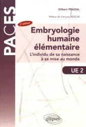 Souvent acheté avec UE 2 Tome 2 Histologie QCM, le Embryologie humaine élémentaire