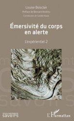 Dernières parutions sur Ecrits sur l'art, Emersivité du corps en alerte. L'expérientiel 2