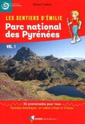 Dernières parutions dans Les Sentiers d'Emilie, Emilie dans le Parc national des Pyrénées Vol. 1