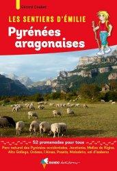 Dernières parutions dans Les sentiers d'Émilie, Emilie dans les Pyrénées aragonaises