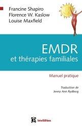 Dernières parutions sur EMDR, EMDR et thérapie familiale