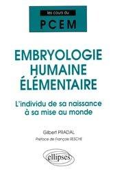 Souvent acheté avec Biochimie, le Embryologie humaine élémentaire