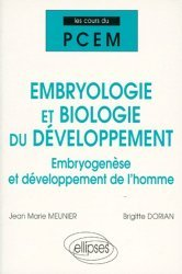 Souvent acheté avec Sciences humaines et sociales PCEM 1, le Embryologie et biologie du développement
