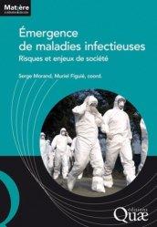 Dernières parutions dans Matière à débattre & décider, Emergence de maladies infectieuses