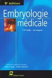 Souvent acheté avec Développement céphalique, le Embryologie médicale