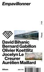 Dernières parutions sur Architecture - Urbanisme, Empavillonner