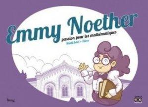 Dernières parutions sur Maths et culture, Emmy Noether, passion pour les mathématiques