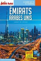 Dernières parutions sur Guides Moyen-Orient, Emirats arabes unis. Edition 2018
