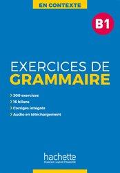 Dernières parutions sur Grammaire-Conjugaison-Orthographe, En Contexte : Exercices de grammaire B1 avec audio MP3  et corrigés