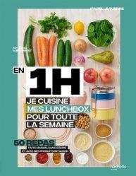 Dernières parutions sur Cuisine rapide, En 1h, je prépare mes lunchbox pour toute la semaine