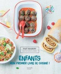 Dernières parutions dans Cuisine, ENFANTS : MON PREMIER LIVRE DE CUISINE  |