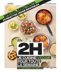 Dernières parutions sur Cuisine rapide, En 2h je cuisine veggie pour toute la semaine