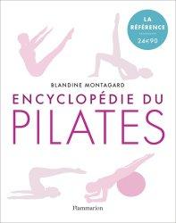 Dernières parutions dans Bien-être, Encyclopédie du Pilates