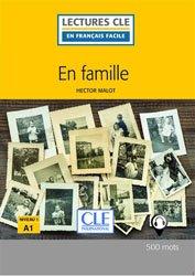 Dernières parutions dans Lectures clé en français facile, En famille