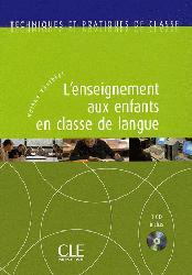 Dernières parutions dans Techniques et Pratiques de classe, L'enseignement aux enfants en classe de langue