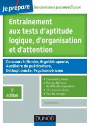 Nouvelle édition Entraînement aux tests d'aptitude logique, d'organisation et d'attention