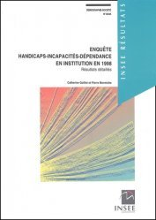Dernières parutions dans INSEE résultats, Enquête handicaps-incapacités dépendance en institution en 1998. Résultats détaillés