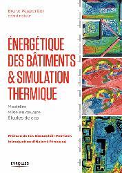 Dernières parutions sur Habitat traditionnel - Rénovation, Energétique des bâtiments et simulation thermique