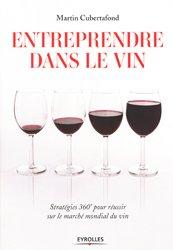 Souvent acheté avec Le vin et son véritable prix de revient, le Entreprendre dans le vin