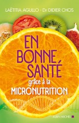 Souvent acheté avec Rhumatologie, le En bonne santé grâce à la micronutrition