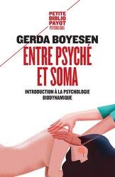 Dernières parutions dans Petite bibliothèque Payot, Entre psyché et soma