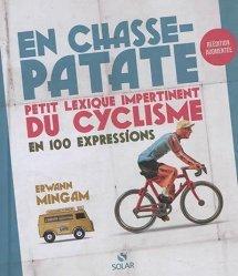 Dernières parutions sur Cyclisme et VTT, En chasse-patate