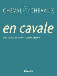 Dernières parutions dans Cheval Chevaux, En cavale