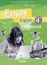 Nouvelle édition Enjoy English in 4e, Palier 2 - 1e Année - Workbook