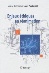 Dernières parutions sur Réanimation, Enjeux éthiques en réanimation