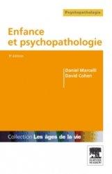 Souvent acheté avec Psychopathologie de la périnatalité, le Enfance et psychopathologie
