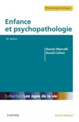 Dernières parutions sur Psychopathologie de l'enfant, Enfance et psychopathologie