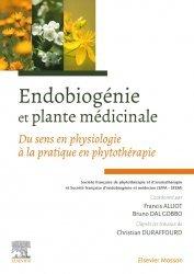 Dernières parutions dans Hors collection, Endobiogénie et plante médicinale